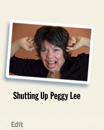 Shutting Up Peggy Lee